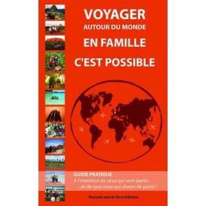 Voyager autour du monde en famille c'est possible