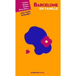Guide voyage Barcelone en Famille - Graines 2