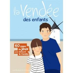 La Vendée des enfants: livre jeu