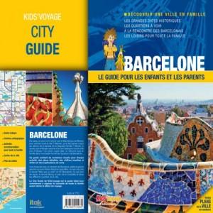Guide de voyage pour enfant Barcelone Kids'voyage