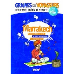 Guide de voyage pour enfant Marrakech de Graines de Voyageurs