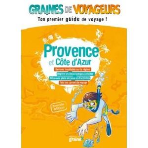 Guide de voyage pour enfant Provence et Côte d'Azur de Graines de Voyageurs