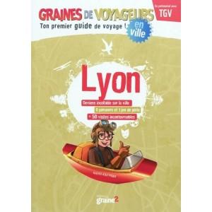 Guide de voyage pour enfant Lyon de Graines de Voyageurs