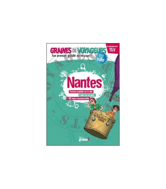 Guide de voyage pour enfant Nantes de Graines de Voyageurs