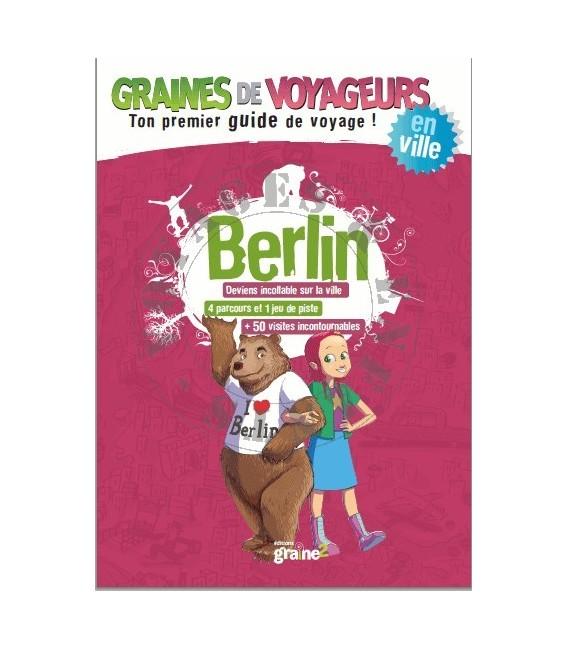Guide de voyage pour enfant Berlin de Graines de Voyageurs