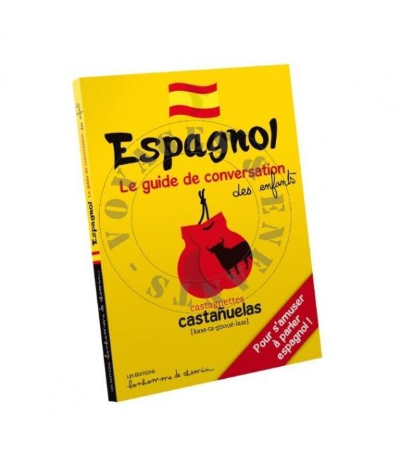 Guide de conversation Espagnol pour les Enfants