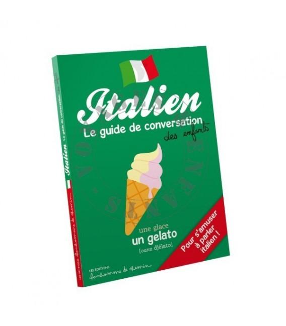 Guide de conversation Italien pour les Enfants