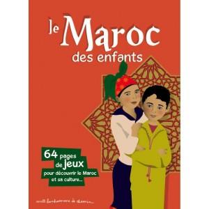 Le Maroc des enfants: livre jeu