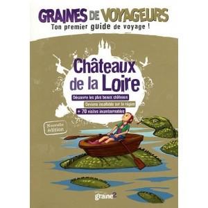 Guide de voyage pour enfant Chateaux de la Loire de Graines de Voyageurs